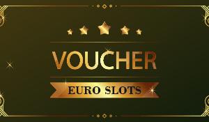 Euro Slots Voucher